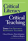 img - for Critical Literacy/critical Teaching: Tools for Preparing Responsive Teachers (Language and Literacy Series (Teachers College Pr)) (Language and Literacy (Paperback)) book / textbook / text book