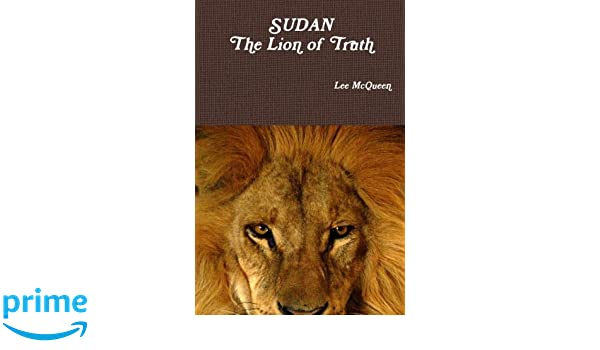 SUDAN: The Lion of Truth