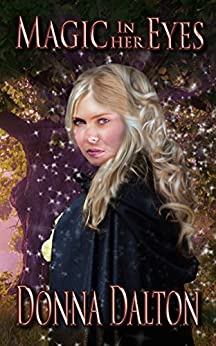 Magic in Her Eyes (The Gifted Book 1) by [Dalton, Donna]
