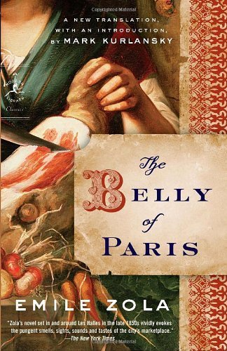 TheBelly of Paris by Zola, Emile ( Author ) ON May-12-2009, Paperback