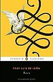Poesía (Fray Luis de León) (Los mejores clásicos) (Spanish Edition)