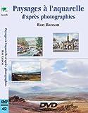 Paysages à l'aquarelle d'après photographies