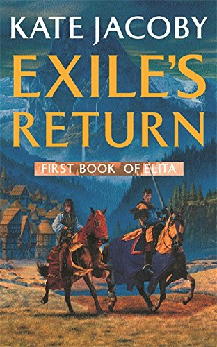 Exile's Return: First Book of Elita