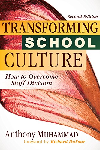 Pdf Teaching Transforming School Culture: How to Overcome Staff Division (Leading the Four Types of Teachers and Creating a Positive School Culture)