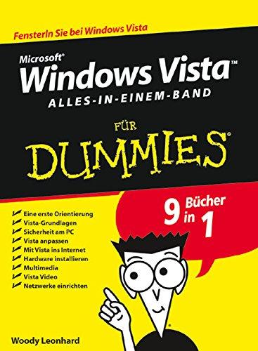 Windows Vista für Dummies, Alles-in-einem-Band Taschenbuch – 11. Juli 2007 Woody Leonhard Reinhard Engel 3527702784 Benutzeroberflächen