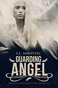 Guarding Angel (Fallen Redemption Book 1) by [Saboviec, S. L.]