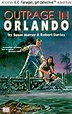 Outrage in Orlando (K.C. Flanagan, Girl Detective)