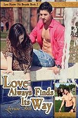 Love Always Finds Its Way (Love Knows No Bounds) (Volume 2) by Lorraine Britt (2015-05-12) Paperback