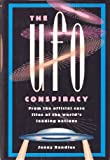 UFO Conspiracy From the Official Case Files of the World's Leading Nations