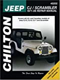 Jeep CJ/Scrambler 1971-86 Repair Manual (Chilton's Total Car Care Repair Manuals)