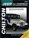 Jeep CJ/Scrambler 1971-86 Repair Manual (Chilton's Total Car Care Repair Manuals)