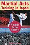 Martial Arts Training in Japan, David E. Jones, 0804832706