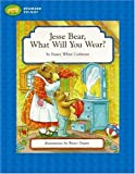 Jesse Bear, What Will You Wear?, Nancy White Carlstrom, 141690834X