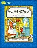 Jesse Bear, What Will You Wear?, Nancy White Carlstrom, 141690834X
