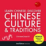 Learn Chinese: Discover Chinese Culture & Traditions |  Innovative Language Learning