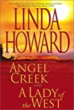 Angel Creek; A Lady of the West, Linda Howard, 0743458052