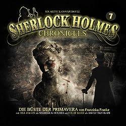Die Büste der Primavera (Sherlock Holmes Chronicles 7)