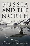 Russia and the North (NONE)
