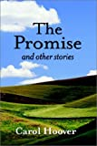The Promise, Carol Hoover, 0759695423