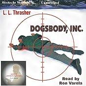 Dogsbody Inc.: Zach Smith, Book 2 | L. L. Thrasher