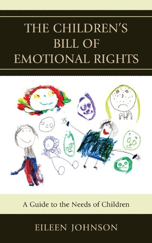 The Children's Bill of Emotional Rights: A Guide to the Needs of Children by Jason Aronson, Inc.