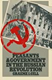img - for Peasants and Government in the Russian Revolution book / textbook / text book