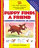 Puppy Finds a Friend, Mary Risk and Catherine Bruzzone, 0764152831