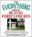 Guide to Buying Foreclosures, George Sheldon and Lorraine K. Rufe, 1598693913