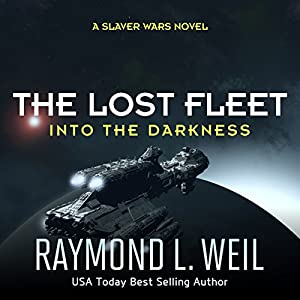 The Lost Fleet: Into the Darkness Audiobook