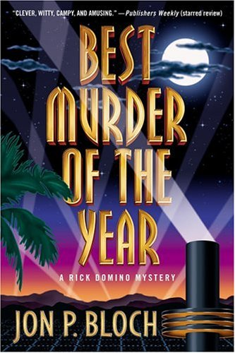 Download Best Murder of the Year: A Rick Domino Mystery (Rick Domino Mystery (Trade Paperback)) pdf