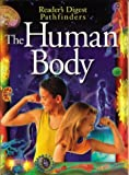 The Human Body, Reader's Digest Editors, 0794403719