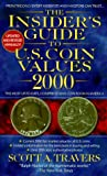 The Insider's Guide to Coin Values 2000, Scott A. Travers, 0440235707