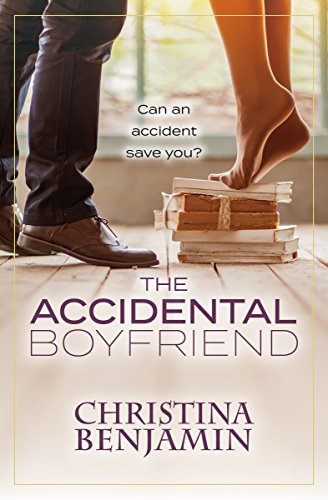 The Accidental Boyfriend: A YA Contemporary Romance Novel (The Boyfriend Series Book 7)