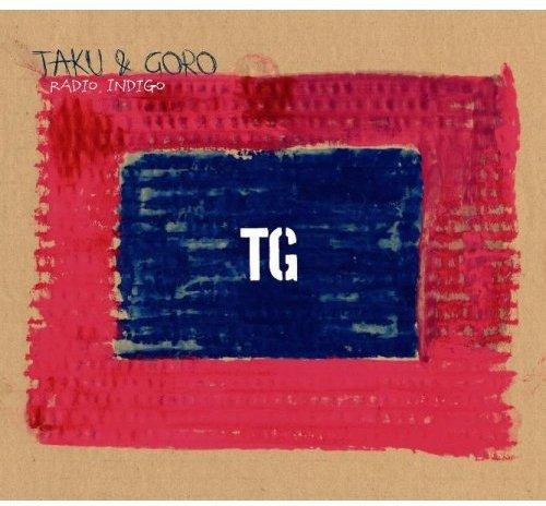 CD : Taku & Goro - Radio Indigo (Japan - Import)