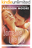 Someone Like You (Someone to Love Book 2)