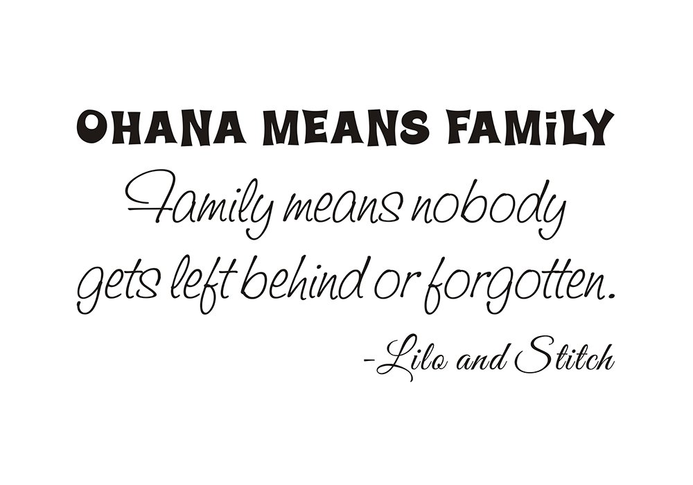 Amazon Ohana Means Family Family Means Nobody Gets Left Behind