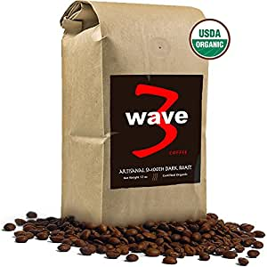 WAVE3 COFFEE Artisanal Smooth Dark Roast. Best hand-picked organic beans roasted daily. Third wave coffee roaster. Overtly big mouthfeel. Bold black velvety smoothness. Whole bean superfood coffee. Complex brew, bold chocolate, juicy blackberry tones. Direct Trade sourced.