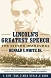 Lincoln's Greatest Speech, Ronald C. White, 0743212991