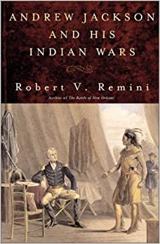Book Andrew Jackson & His Indian Wars