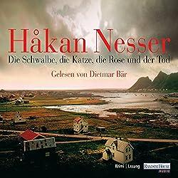 Die Schwalbe, die Katze, die Rose und der Tod (Kommissar Van Veeteren 9)