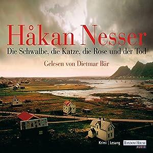 Die Schwalbe, die Katze, die Rose und der Tod (Kommissar Van Veeteren 9) Audiobook