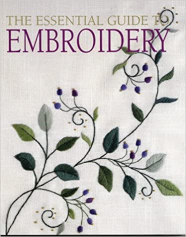 Read The Essential Guide to Embroidery PDF