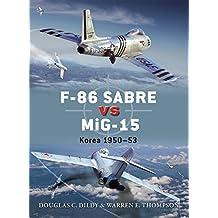 F-86 Sabre vs MiG-15: Korea 1950–53