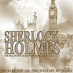 Sherlock Holmes: The Rare Disease & The Solitary Bicyclist