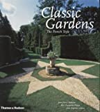 img - for Classic Gardens: The French Style book / textbook / text book