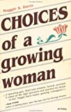 Choices of a Growing Woman