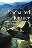 Uncharted Journey : Promoting Democracy in the Middle East, , 0870032127