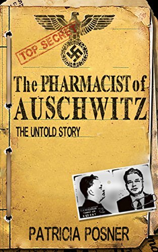 The Pharmacist of Auschwitz: The Untold Story cover