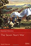 The Seven Years' War (Essential Histories)