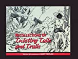 Recollections of Twisting Tails and Trails, Barry Freeman, 0967856604